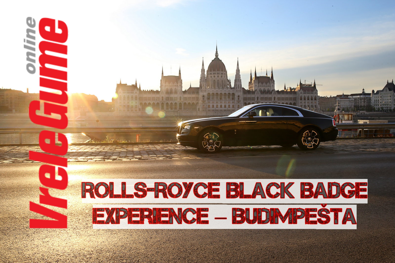 Rolls-Royce Black Badge Experience – Budimpešta